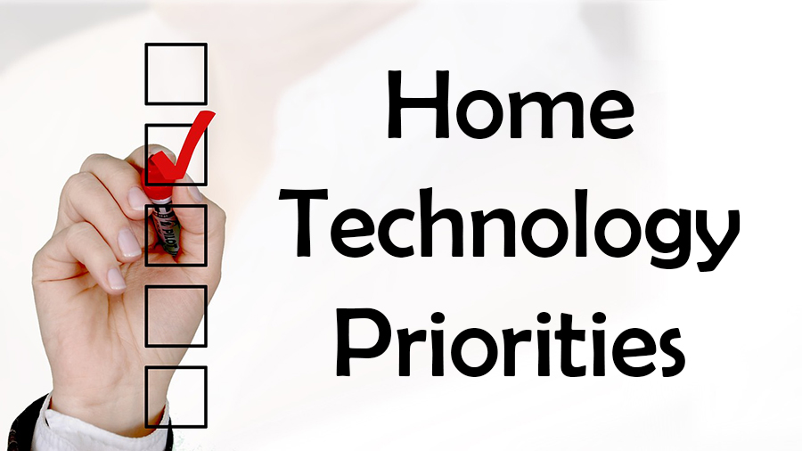 Checklist: Home Technology Priorities